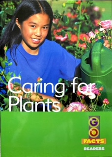 Go Facts Caring for Plants